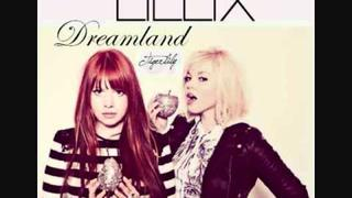 Lillix ''Dreamland'' (+ Lyrics)