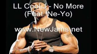 LL Cool J - No More (Feat. Ne-Yo) New Song 2011