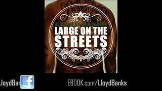 Lloyd Banks - Large On The Streets [Blue Friday] [HFM2 Nov 22nd]