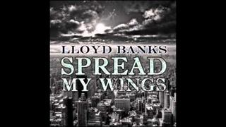 Lloyd Banks - Spread My Wings [Off of Cold Corner 2]