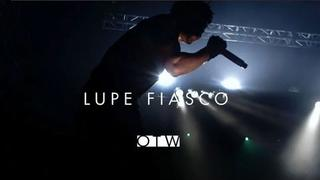 Lupe Fiasco - OTW Advocate