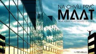 MAAT - Na chvíli pryč (první singl z alba ALL-IN)