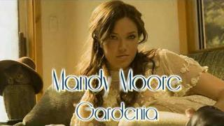 Mandy Moore-Gardenia
