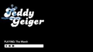 MARCH - TEDDY GEIGER [ HIGH QUALITY ]
