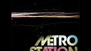 Metro Station - Now That We're Done(Lyrics)