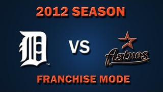 MLB 2K12: Detroit Tigers vs. Houston Astros - Franchise Mode