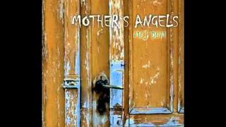 Mother's Angels - Můj dům