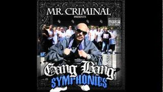 Mr. Criminal - Gang Bang Symphonies (AUDIO 2011) NEW