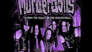 Murderdolls - Die My Bride