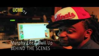 "MURPHY LEE ""PULL UP"" behind the scenes"