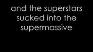 Muse - Supermassive Black Hole - Lyrics