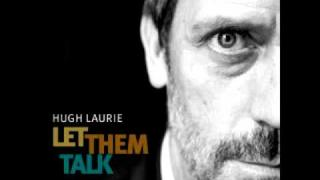 NEW Hugh Laurie - St James Infirmary 2011