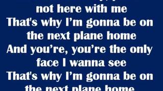 Next Plane Home - Daniel Powter Lyrics