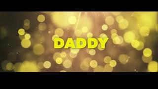 Official Trailer for DADDY