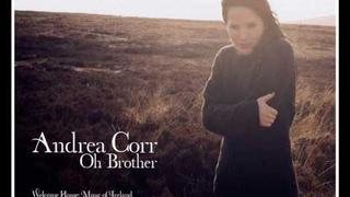 Oh Brother - Andrea Corr