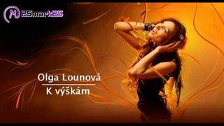 Olga Lounová - K výškám