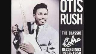 Otis Rush I Can't Quit You Baby