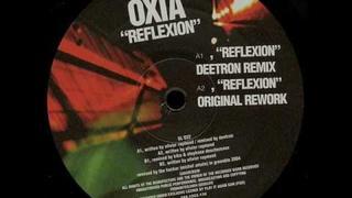 Oxia - Reflexion (Original Rework)