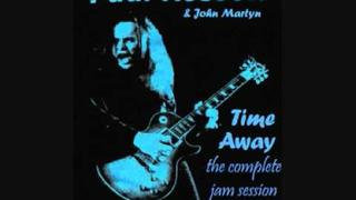 Paul Kossoff - Time Spent (Complete Jam 1of3)