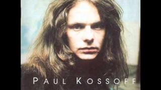 Paul Kossoff - You've Taken Hold Of Me