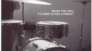 pedro the lion - the longer i lay here
