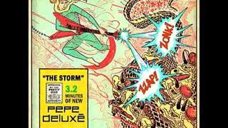Pepe Deluxé - The Storm