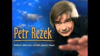 Petr Rezek - Když je klukům patnáct let