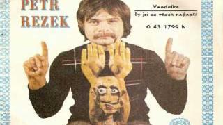 Petr Rezek Ty jsi ze všech nejlepší