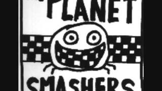 planet smashers unstoppable