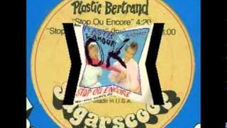 Plastic Bertrand - Stop Ou Encore (1982)