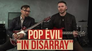Pop Evil - In Disarray Playthrough and Lesson