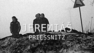 Priessnitz - Jeremiáš