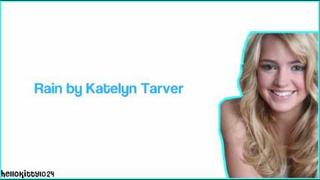 Rain - Katelyn Tarver (With lyrics)