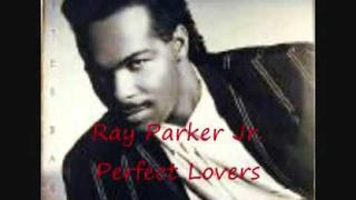 Ray Parker jr. - Perfect Lovers