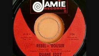 Rebel Rouser -- Duane Eddy