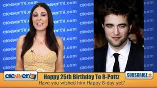 Robert Pattinson Celebrates His 25th Birthday!