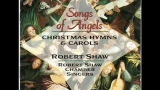 Robert Shaw Chamber Singers: Coventry Carol
