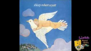 "Robert Wyatt ""Heaps of Sheeps"""