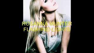 ROSANNA MUNTER - FLASHING LIGHTS ~ :::FULL SONG:::