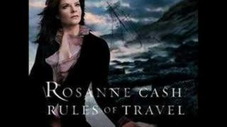 Rosanne Cash- Rules of Travel