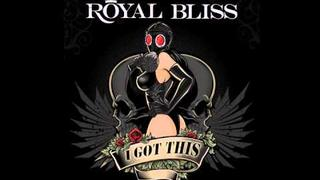 Royal Bliss - I Got This [SINGLE! CD Quality!]