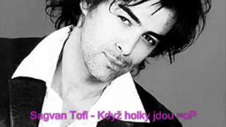 Sagvan Tofi - Když holky jdou