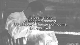 Sam Cooke A Change Is Gonna Come lyrics