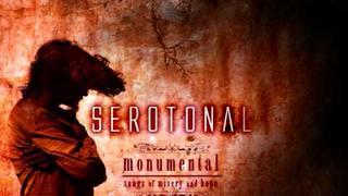 Serotonal - Monumental [HQ]