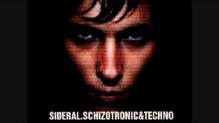SIDERAL SCHIZOTRONIC 19 opus III Kristy Hawkshaw Fine day James holden remix