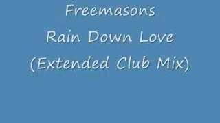 Siedah Garrett - Rain Down Love (Freemasons Extended Club Mix) HQ Full Version 2009