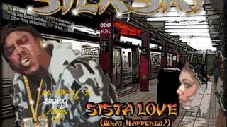 Sista love: Silkski Ft Cappadonna