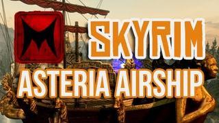 Skyrim Asteria Airship Home Mod Spotlight w/ Etalyx (Skyrim Gameplay / Commentary)