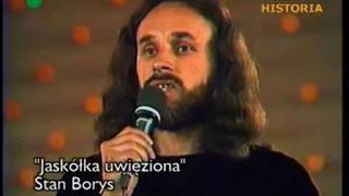 Stan Borys - Jaskółka uwięziona (Opole 1973)