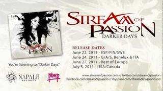 Stream of Passion - Darker Days